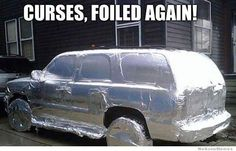 Curses! Foiled again! (great prank for just a few dollars and a few minutes more)  Great for a wedding getaway car!