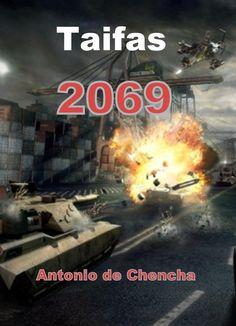 Taifas 2069 eBook: Antonio de Chencha: Amazon.es: Tienda Kindle
