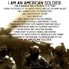 Infantry American Veterans, American Soldiers, Soldiers Creed, Army Values, Marsoc Marines, I Am A Warrior, Patriotic Pictures, Army Quotes, Army National Guard