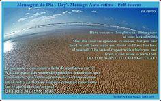 Sonho De Uma Vida: Mensagem do Dia - Day's Message: Auto-estima -   S...