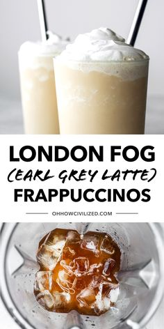 This London Fog tea drink from Oh, How Civilized is a sweetened Earl Grey tea latte with vanilla extract. This refreshing London Fog Frappuccino is made with Earl Grey tea and topped with a decadent whipped cream topping. This frozen drink will cool you down in seconds! #londonfog #earlgrey #frappuccino #tea Fondue Recipes, Tea Recipes, Drink Recipes, Healthy Recipes, Chipotle Copycat Recipes, Cake Oven, Frappuccino Recipe, Starbucks Secret Menu, Grey Tea