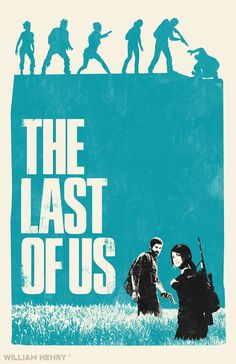 williamhenry:   The Last Of Us poster by William Henry Prints available on Etsy at https://www.etsy.com/listing/154853132/the-last-of-us-poster ——— View my portfolio at http://www.williamhenrydesign.com. Please get in touch. I would love to work together on a project. You can also follow me on Twitter at http://www.twitter.com/billpyle and on Facebook at http://www.facebook.com/williamhenrydesign.