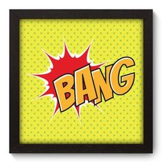 Quadro Decorativo - Bang - 026qdv