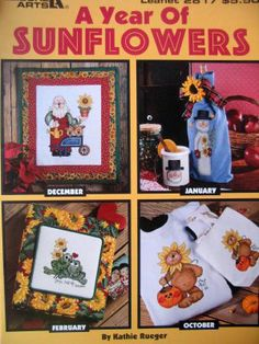 A Year of Sunflowers (Leisure Arts Leaflet # 2817) Kathie Rueger (Author)  Product Details Pamphlet  Publisher: Leisure Arts (1996)  Conditi...