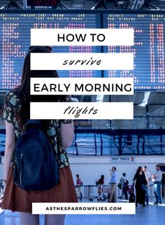 Surviving Early Morning Flights | Travel Tips | Travelling | Airport Hacks #traveltips #airporttips #travelling via @SamRSparrow