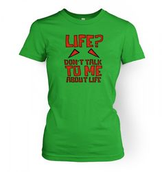 Don't Talk To Me About Life women's fitted t-shirt