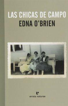 Las chicas de campo (El Pasaje de los Panoramas) de Edna O'Brien y otros, http://www.amazon.es/dp/8415217587/ref=cm_sw_r_pi_dp_7JtBtb0WKNPTN