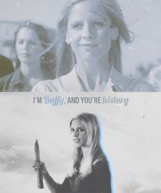 "One Slayer [1/1]: Buffy Summers ""We haven't been properly introduced. I'm Buffy, and you're history!"""