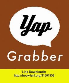 Yap Grabber, iphone, ipad, ipod touch, itouch, itunes, appstore, torrent, downloads, rapidshare, megaupload, fileserve