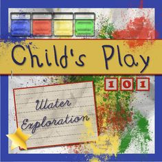 Child's Play 101 - Water Exploration...a GREAT round up of water play activities!