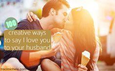 100 creative ways to say i love you