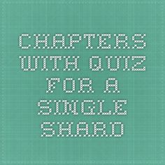 Chapters with Quiz for A Single Shard