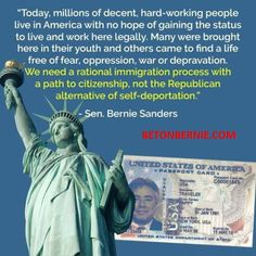 We need a rational immigration process. #BernieSandersForPresident #USElection2016 #SociallyUnited # BETONBERNIE.COM