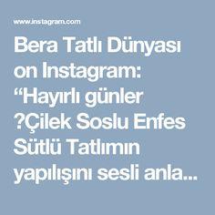 """Bera Tatlı Dünyası on Instagram: """"Hayırlı günler 🤗Çilek Soslu Enfes Sütlü Tatlımın yapılışını sesli anlatımımla youtube kanalıma yükledim.💜 Tadı Enfes oldu 😍 👉🏻Youtube:Bera…"""""""