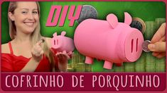 Cofrinho de Porquinho =DiY