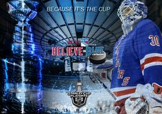 Henrik Lundqvist - New York Rangers - Because It's The Cup - Believe in Blue
