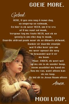 Good Morning Wishes, Good Morning Quotes, Afrikaanse Quotes, Goeie More, Christian Messages, Anniversary Quotes, Diy Projects For Beginners, Fun Hobbies, Quality Time