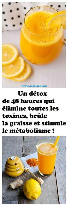 Un détox de 48 heures qui élimine toutes les toxines, brûle la graisse et stimule le métabolisme