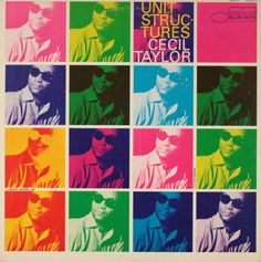 Unit Structures - Cecil Taylor - Rudy Van Gelder Studio 1966
