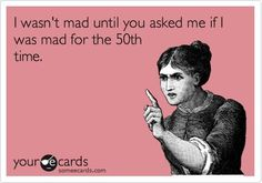 Now I'm Mad. Too funny and so true! Funny Cute, Hilarious, Funny Pick, Quotes To Live By, Me Quotes, No Kidding, The Meta Picture, Im Mad, I Love To Laugh