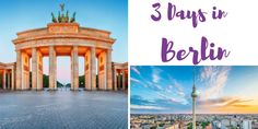 3 Days in Berlin – the Hippest Capital