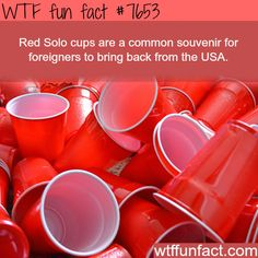 Facts about the Red Solo cups - WTF FUN FACTS
