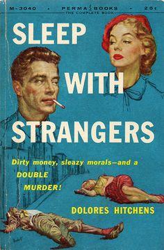 "Lou Marchetti cover art...""Sleep With Strangers"" Perma Books (1956)"