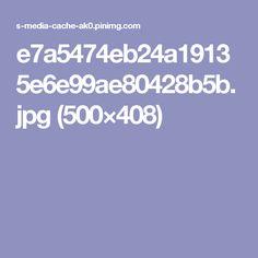 e7a5474eb24a19135e6e99ae80428b5b.jpg (500×408)