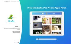 Drafly - website design with a iPad free mobile app which helps you with a practice drawing. Drawing Practice, Ipad Pro, Mobile App, Polaroid Film, Author, Puppies, Website, Drawings, Free