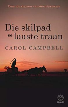 Die skilpad se laaste traan by Campbell, Carol Penguin Random House, Books To Read, Fiction, Author, Reading, Movie Posters, Afrikaans, South Africa, Products
