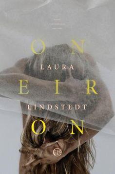 Oneiron - Laura Lindstedt - #kirja