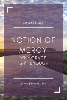 Notion of Mercy: Why Grace isn't Enough - Finding Chaya Kids Praise Songs, Throne Of Grace, How To Be Graceful, Our Savior, God Pictures, Two Faces, Great Love, One Sided, Enough Is Enough