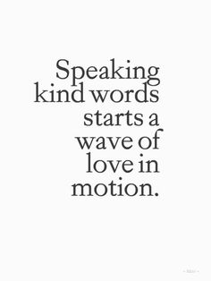 Speaking kind words starts a wave of love in motion. #socialmediamanager #ladypaservices