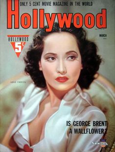 """Hollywood 1941-03  Photograph of Merle Oberon. Also, """"Is George Brent a Wallflower?"""""""