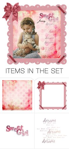 """""""sweet girl"""" by smile2528 ❤ liked on Polyvore featuring art"""