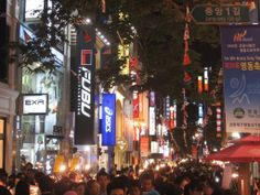 SEOUL. Myeongdong - a block of 3 streets of cool shops by day, plus street vendors by night.