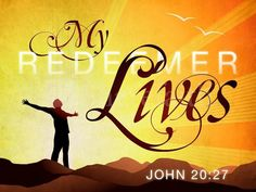 Because he lives  I can face tomorrow  Because he lives  All fear is gone  Because I know  He holds the future  And life and is worth the living  Just because he live
