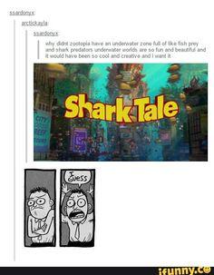 Zootopia x Shark Tale My Tumblr, Tumblr Posts, Tumblr Funny, Funny Memes, Funny Cute, The Funny, Hilarious, Disney And Dreamworks, Disney Pixar