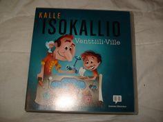 Kalle Isokallio, Venttiili-Ville, kerran kuunneltu 4 euroa