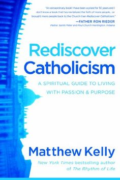 If you've fallen out of going to church every Sunday or left the #Catholic faith altogether, this book will help you discover what you've been missing and compel you to come back.  Great read! Rediscover Catholicism by Matthew Kelly