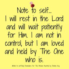 Love the lord, rest in the lord, my lord, religious quotes, spiritual Faith Quotes, Bible Quotes, Bible Verses, Me Quotes, Scriptures, Religious Quotes, Spiritual Quotes, Quotes About God, Faith In God