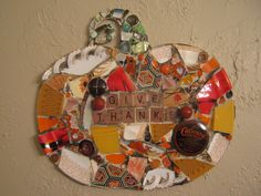 GIVE THANKS Mosaic Pumpkin, Squash Featuring an Antique Tin Mosaic Art