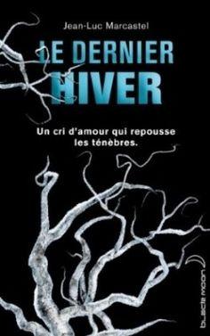 Le Dernier Hiver  en savoir plus : http://0z.fr/9EpSf