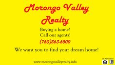 Ready to buy? Contact our agents today at (760)363-6800! www.morongovalleyrealty.info