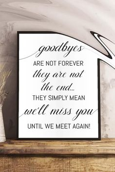 Retirement Wishes Quotes, Retirement Quotes Inspirational, Retirement Party Decorations, Retirement Parties, Goodbyes Are Not Forever, Find Your Seat Sign, Wedding Seating Signs, Bon Voyage Party, Whimsical Fonts
