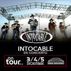#Intocable en Monterrey #ONTOURmx