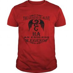 Cool Legend Is Alive HA An Endless Legend HA Last Name Sub Name Shirts & Tees