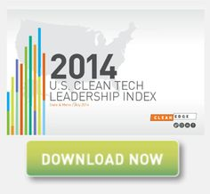 Comprehensive Tracking for State and Metro Area Clean Tech Activity  The U.S. Clean Tech Leadership Index provides an unparalleled analysis ...
