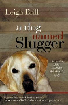 58 best books about dog stories images on pinterest dog stories great deals on a dog named slugger by leigh brill limited time free and discounted ebook deals for a dog named slugger and other great books fandeluxe Image collections
