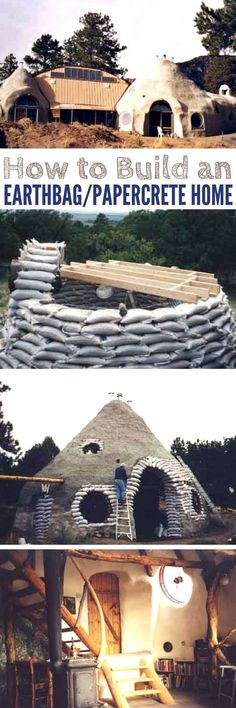 How to Build an Earthbag/Papercrete Home � For those interested in green living or homesteading, the prospect of building a self-sufficient home doesn�t have to be a pipe dream. Kelly and Rosana Hart have used earthbags, papercrete, and a few other materi